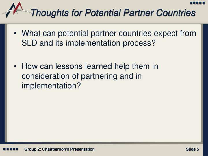 Thoughts for Potential Partner Countries