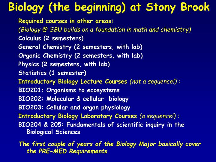 Biology (the beginning) at Stony Brook