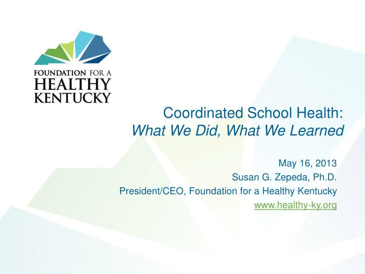 Coordinated school health what we did what we learned