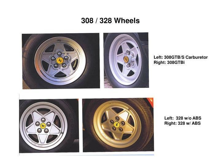 308 / 328 Wheels