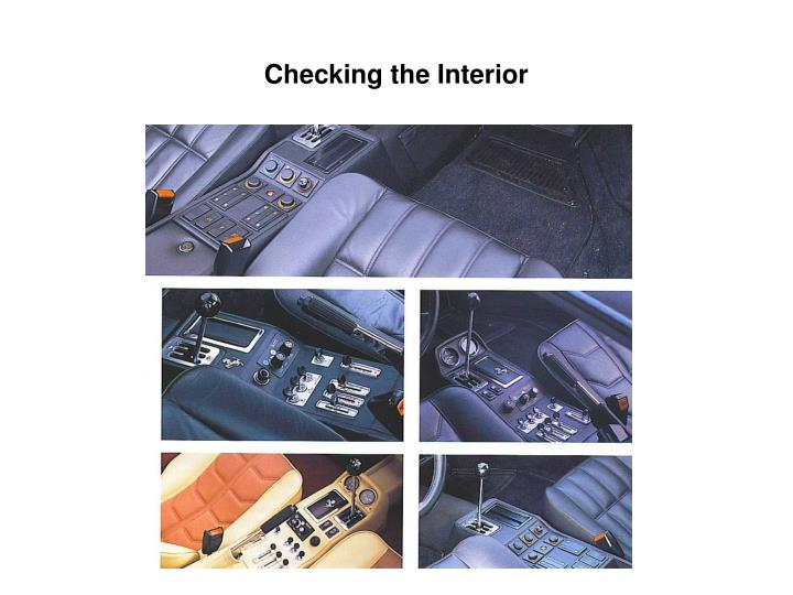 Checking the Interior