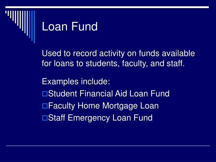 Loan Fund