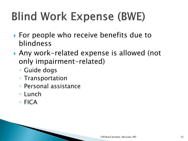 Blind Work Expense (BWE)