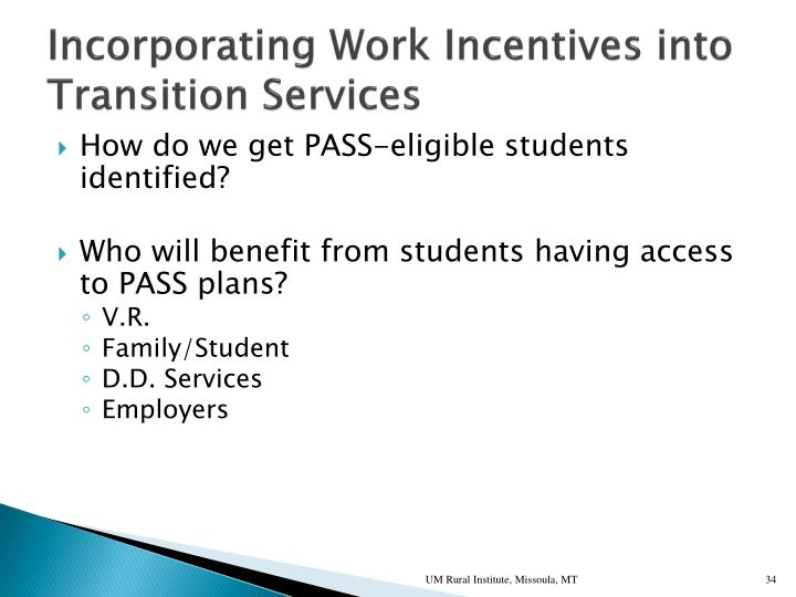 Incorporating Work Incentives into Transition Services