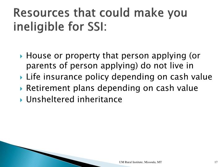 Resources that could make you ineligible for SSI: