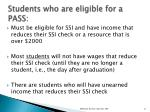 students who are eligible for a pass
