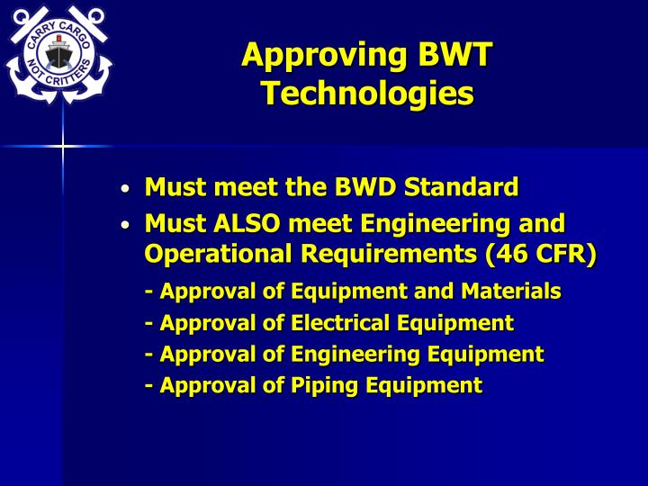 Approving BWT Technologies