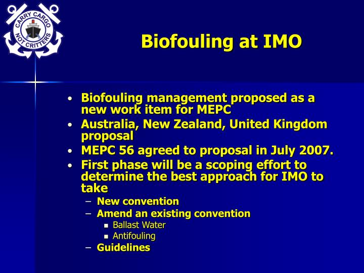 Biofouling at IMO