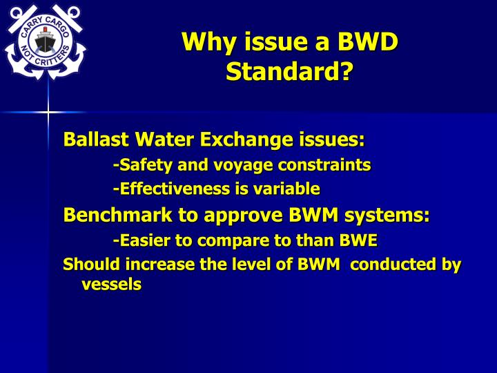 Why issue a bwd standard