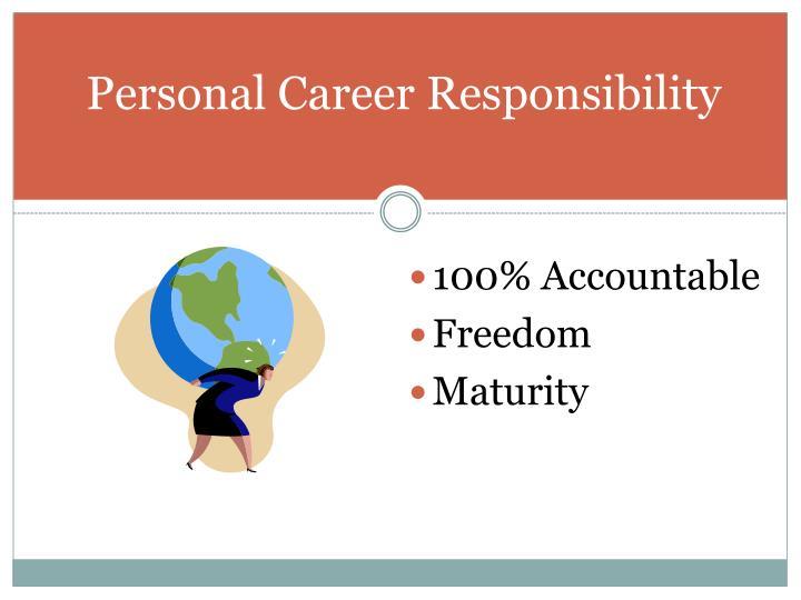 Personal Career Responsibility
