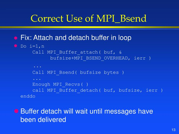 Correct Use of MPI_Bsend