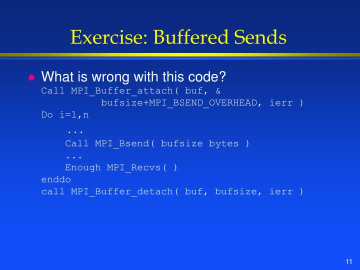 Exercise: Buffered Sends