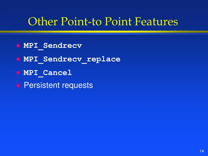 Other Point-to Point Features