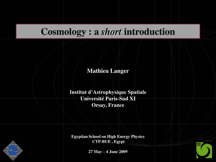 Cosmology a short introduction