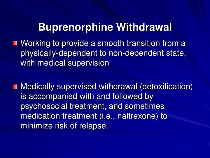 Buprenorphine Withdrawal