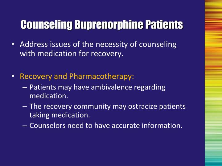 Address issues of the necessity of counseling with medication for recovery.