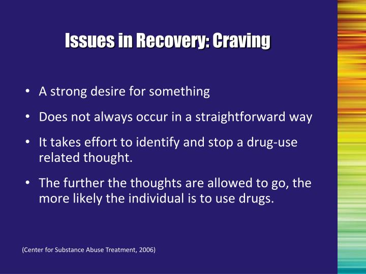 Issues in Recovery: Craving