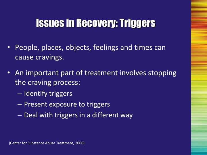 Issues in Recovery: Triggers