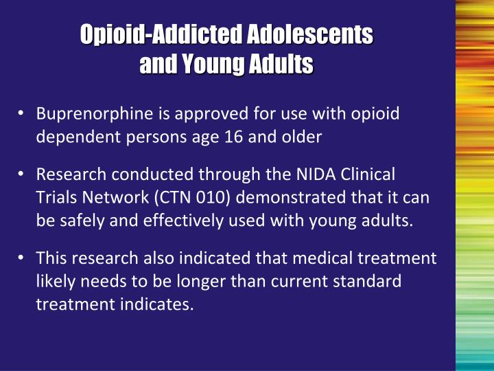 Opioid-Addicted Adolescents