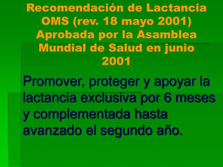 Recomendación de Lactancia OMS (rev. 18 mayo 2001)