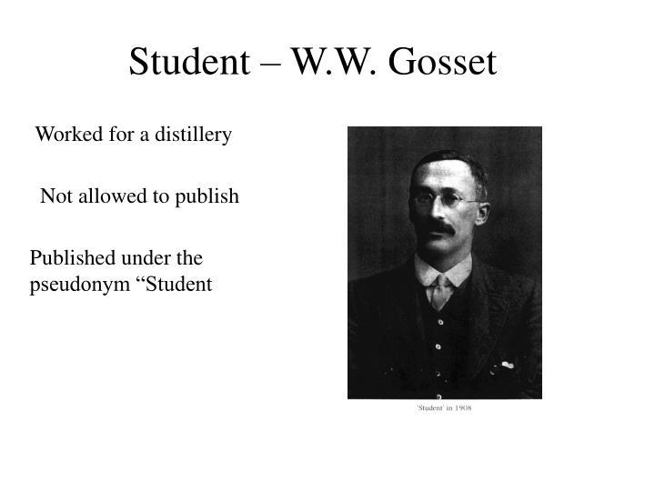 Student – W.W. Gosset