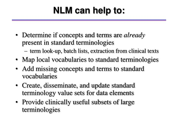 NLM can help to: