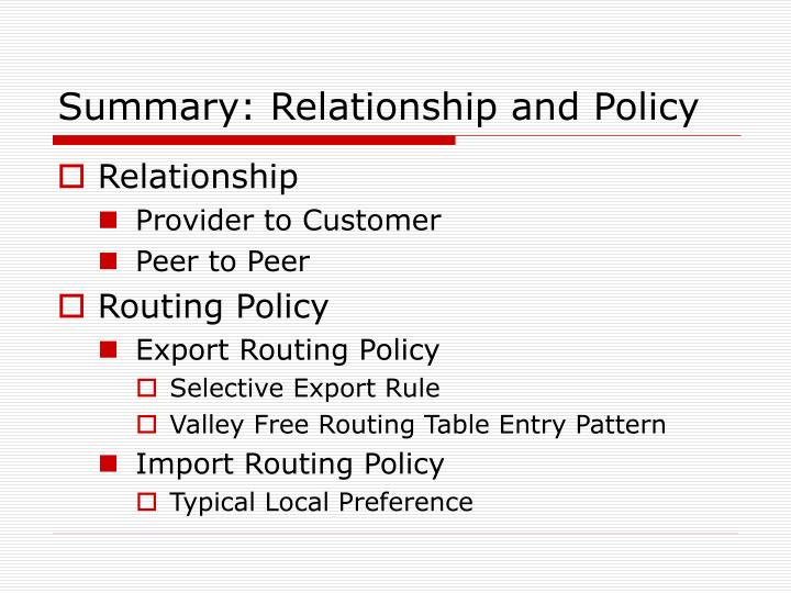 Summary: Relationship and Policy