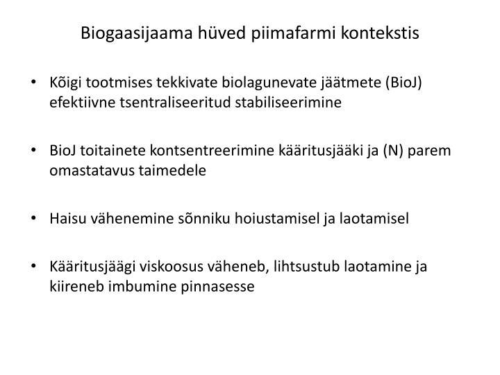 Biogaasijaama hüved piimafarmi kontekstis