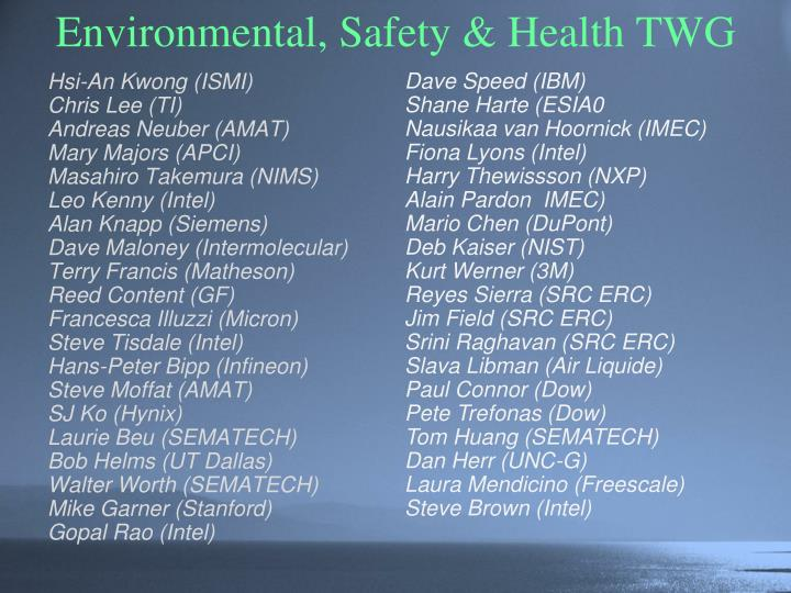 Environmental, Safety & Health TWG