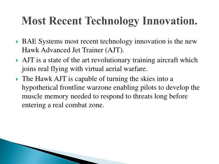 Most Recent Technology Innovation.