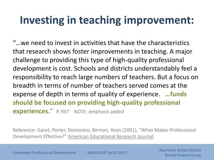 Investing in teaching improvement: