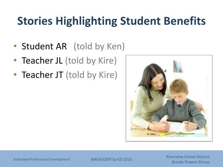 Stories Highlighting Student Benefits