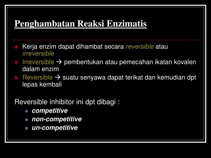 Penghambatan Reaksi Enzimatis
