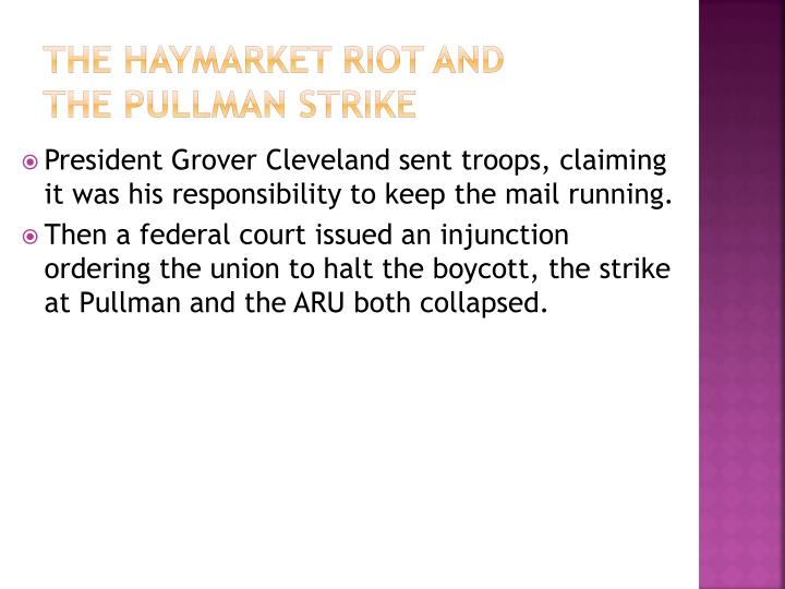 The Haymarket Riot and