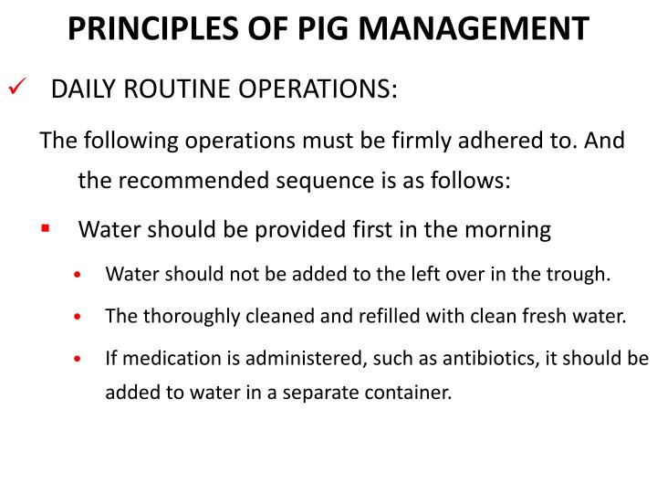 PRINCIPLES OF PIG MANAGEMENT