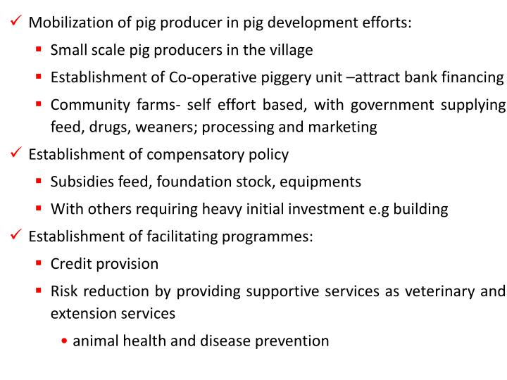 Mobilization of pig producer in pig development efforts: