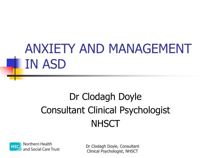 Anxiety and management in asd