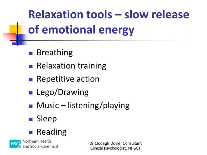 Relaxation tools – slow release of emotional energy