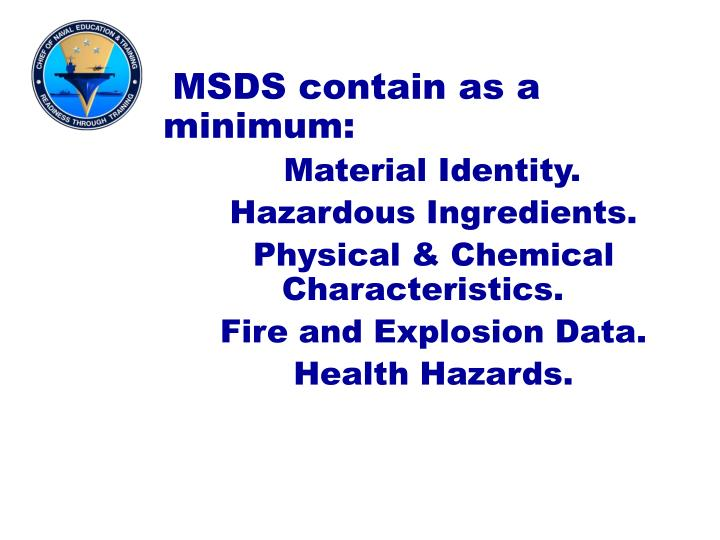 MSDS contain as a minimum:
