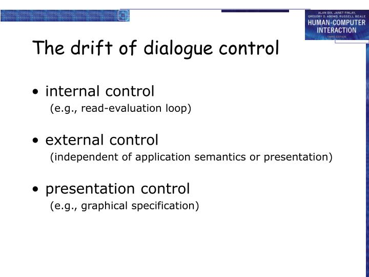The drift of dialogue control