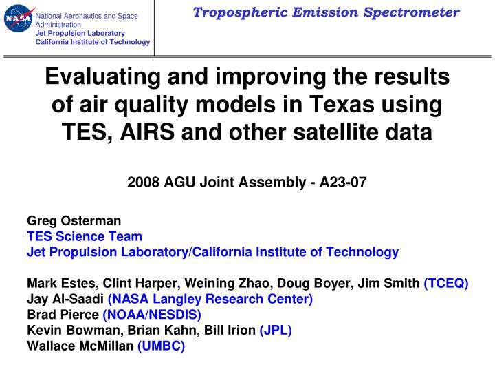 Evaluating and improving the results of air quality models in Texas using TES,
