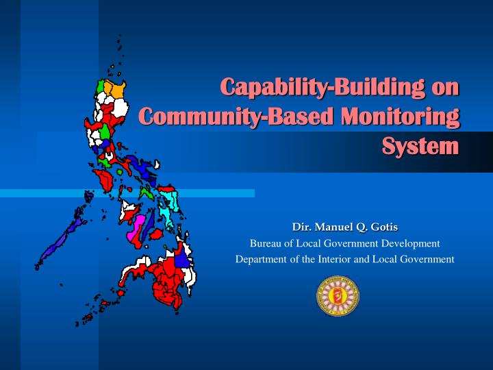Capability building on community based monitoring system