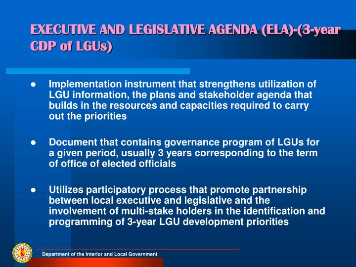 EXECUTIVE AND LEGISLATIVE AGENDA (ELA)-(3-year CDP of LGUs)
