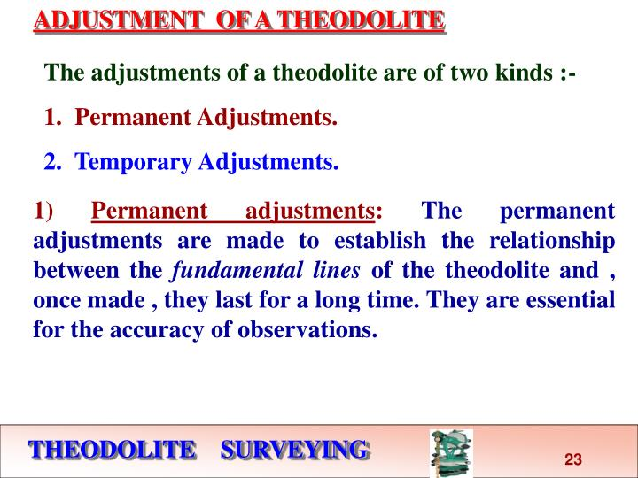 What are the two types of theodolites?