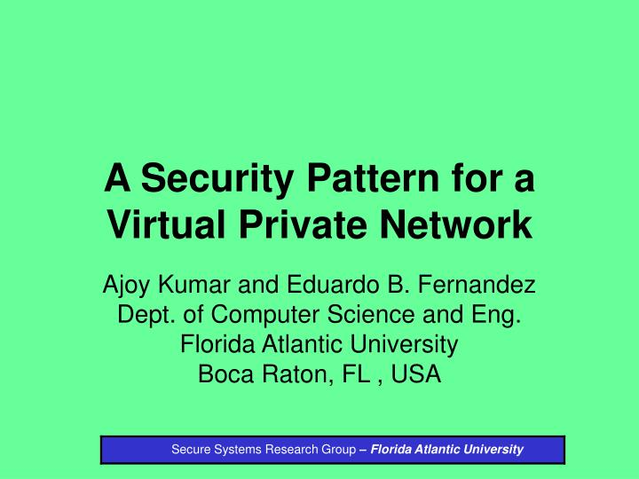 A security pattern for a virtual private network