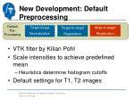 new development default preprocessing1