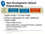 new development default preprocessing2