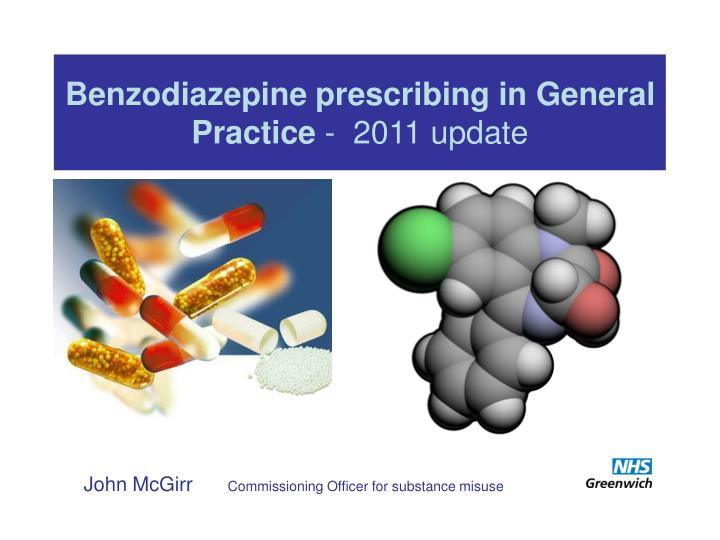 Benzodiazepine prescribing in general practice 2011 update