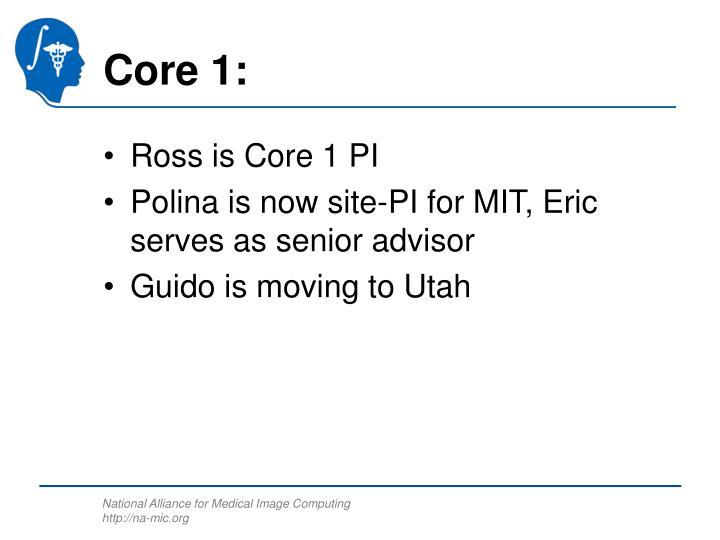 Core 1: