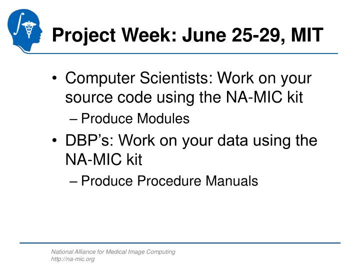 Project Week: June 25-29, MIT